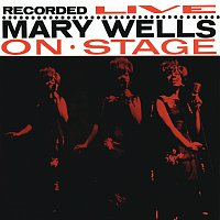 Mary Wells – Recorded Live On Stage