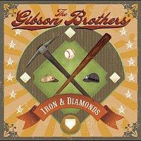 Gibson Brothers – Iron & Diamonds