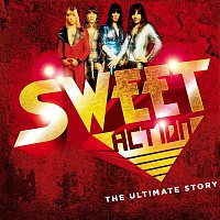 Sweet – Action! The Ultimate Story
