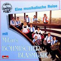 Milan's Bohmische Blasmusik – Eine musikalische Reise mit ...