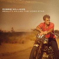 Robbie Williams – Reality Killed The Video Star