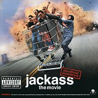Různí interpreti – Jackass The Movie [The Official Soundtrack]