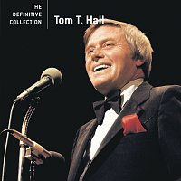 Tom T. Hall – The Definitive Collection