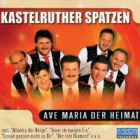 Kastelruther Spatzen – Ave Maria der Heimat