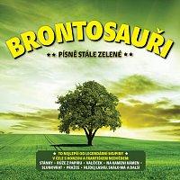Brontosauři – Písně stále zelené