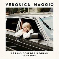 Veronica Maggio – Latsas som det regnar [Jarly Remix]