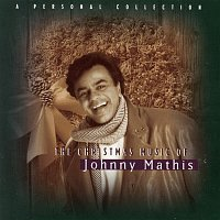 Johnny Mathis – The Christmas Music Of Johnny Mathis: A Personal Collection
