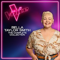 Bella Taylor Smith – Bella Taylor Smith: The Complete Collection [The Voice Australia 2021]