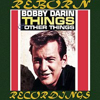 Bobby Darin – Things And Other Things (HD Remastered)