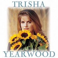 Trisha Yearwood – The Song Remembers When