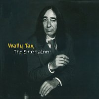 Wally Tax – The Entertainer