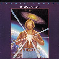 Barry McGuire – Cosmic Cowboy