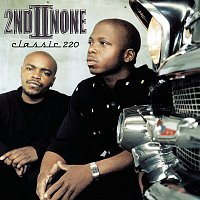 2nd II None – Classic 220
