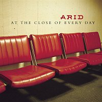 Arid – At The Close Of Every Day
