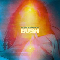 Bush – Black and White Rainbows (Deluxe Edition) [Remastered]