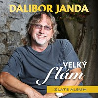 Dalibor Janda – Velký flám / Zlaté album
