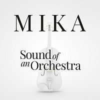 MIKA – Sound Of An Orchestra