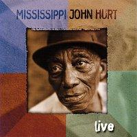 Mississippi John Hurt – Live [Live]
