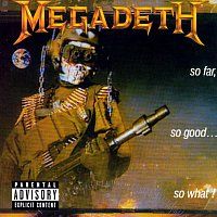 Megadeth – So Far, So Good...So What! [2004 Remaster]