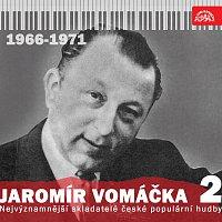 Nejvýznamnější skladatelé české populární hudby Jaromír Vomáčka 2 (1966 - 1971)