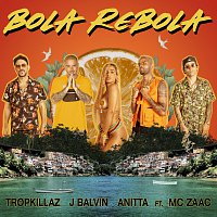 Tropkillaz, J. Balvin, Anitta, MC Zaac – Bola Rebola