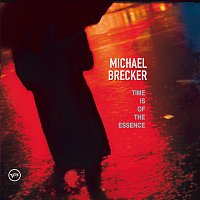 Michael Brecker – Time Is Of The Essence
