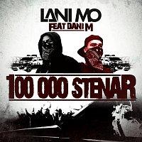 Lani Mo, Dani M – 100 000 stenar