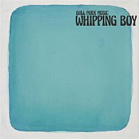 Ball Park Music – Whipping Boy