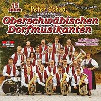 Peter Schad, Oberschwabischen Dorfmusikanten – 15 Jahre