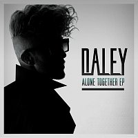 Daley – Alone Together EP