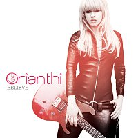 Orianthi – Believe [International Version - Repackage]