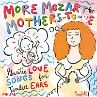 Různí interpreti – More Mozart for Mothers To Be