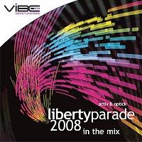 Activ, Optik – Liberty Parade 2008