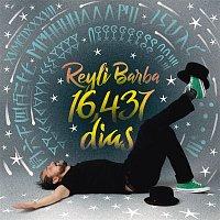 Reyli Barba – 16, 437 Días