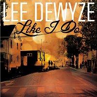 Lee DeWyze – Like I Do
