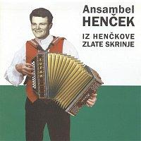 Ansambel Hencek – Iz Henckove zlate skrinje