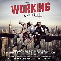 Various Artists.. – Working: A Musical  (Original London Cast Recording)