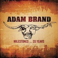 Adam Brand – Milestones…20 Years