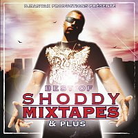 Shoddy – Best Of Shoddy Mixtapes & Plus