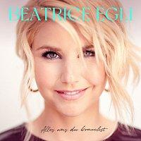 Beatrice Egli – Alles was du brauchst [Deluxe Version]