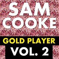 Sam Cooke – Gold Player Vol. 2