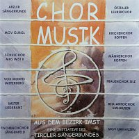 Chore des Bezirkes Imst – Chormusik aus dem Bezirk Imst