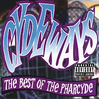 The Pharcyde – Cydeways: The Best Of The Pharcyde