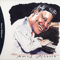 Amos Milburn – Blues, Barrelhouse & Boogie Woogie: The Best Of Amos Milburn 1946-55