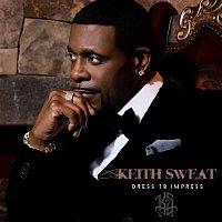 Keith Sweat – Dress To Impress
