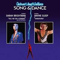 Andrew Lloyd-Webber, Sarah Brightman – Song & Dance [2007 Remastered Version]