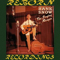 Hank Snow – The Singing Ranger, Vol. 2 (Disc 1) (HD Remastered)