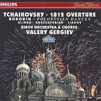 Chorus of the Kirov Opera, St. Petersburg, Royal Netherland Navy Marine Band – Tchaikovsky: 1812 Overture / Borodin: Polovtsian Dances / Glinka: Ruslan & Lyudmila / Khachaturian / Liadov