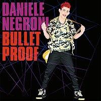 Daniele Negroni – Bulletproof