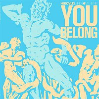 Hercules, Love Affair – You Belong